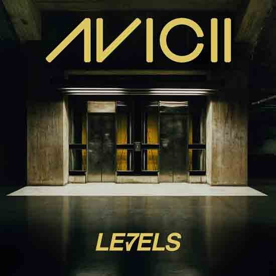 """Levels"" by Avicii"