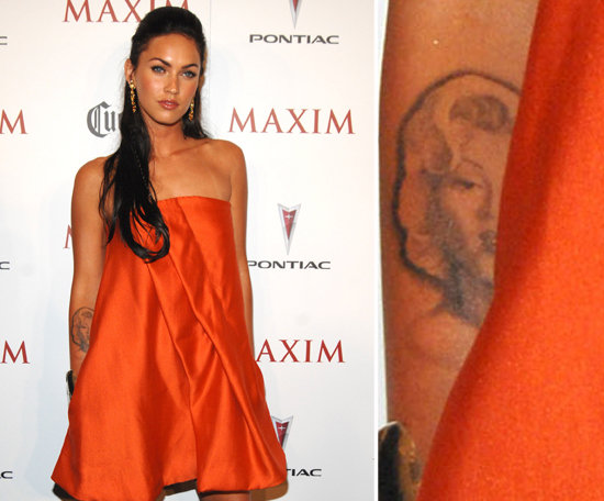 Megan Fox has a forearm tattoo of Marilyn Monroe. She's in the process of having it removed now.