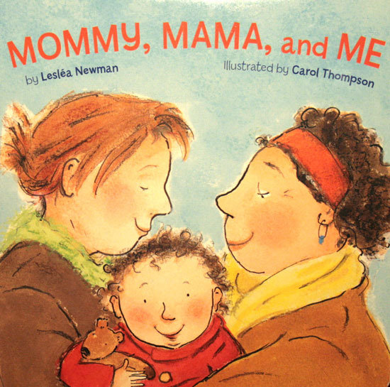 Read: Mommy, Mama, and Me ($8)