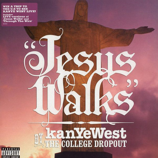 """Jesus Walks"""