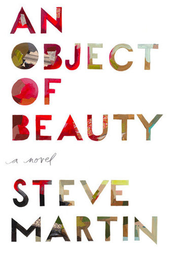 An Object of Beauty by Steve Martin