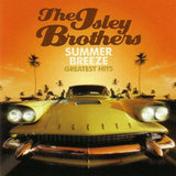 """Summer Breeze"" by The Isley Brothers"