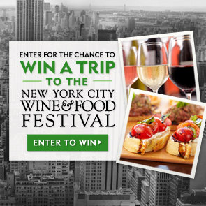 Last Chance: Enter to Win a Trip to the NYC Wine & Food Festival