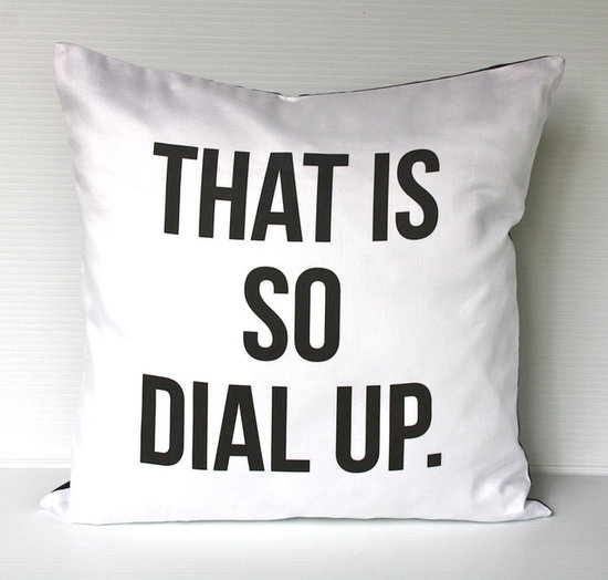 That Is So Dial Up Pillow Cover