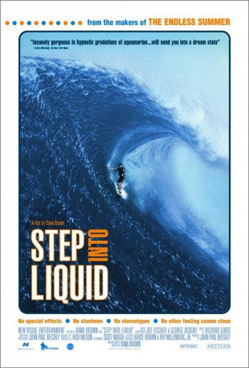 Step Into Liquid