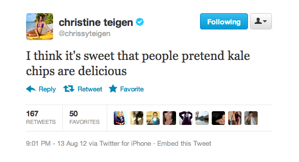 Chrissy likes to tell the truth about kale chips.