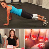 Perfect Push-Up Tips & Trendy Neon DIY Ideas: The Best of PopSugar TV!
