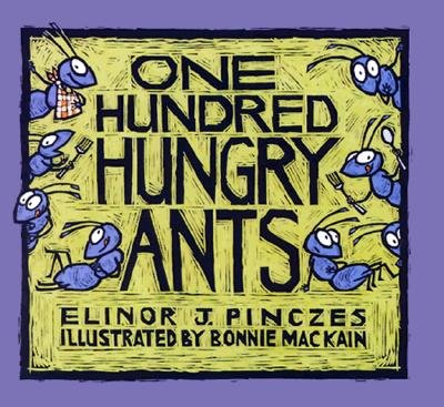 One Hundred Hungry Ants ($7)