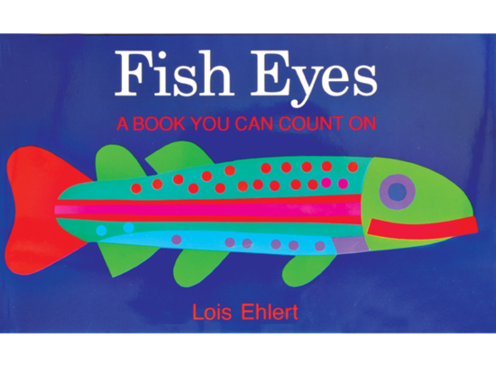 Fish Eyes: A Book You Can Count On ($7)
