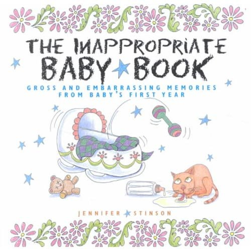 The Inappropriate Baby Book ($13)