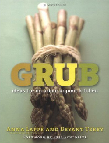 Grub: Ideas For an Organic Urban Kitchen