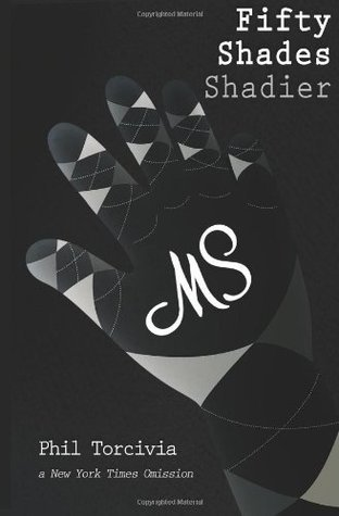 Fifty Shades Shadier