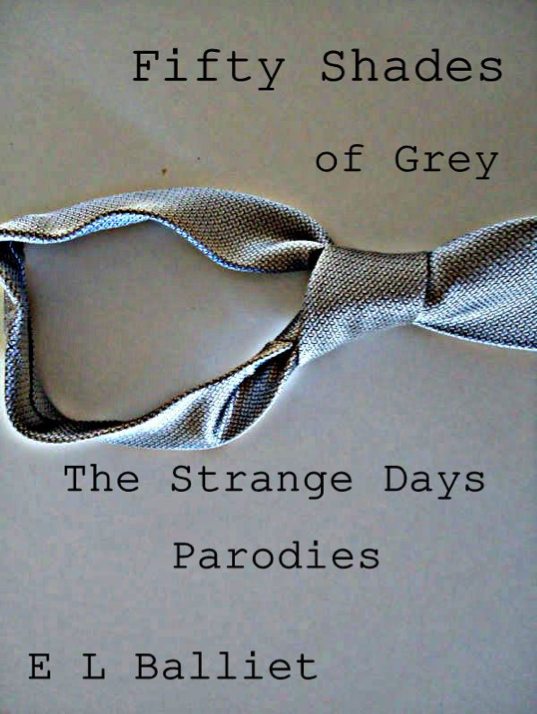 Fifty Shades of Grey: The Strange Days Parodies