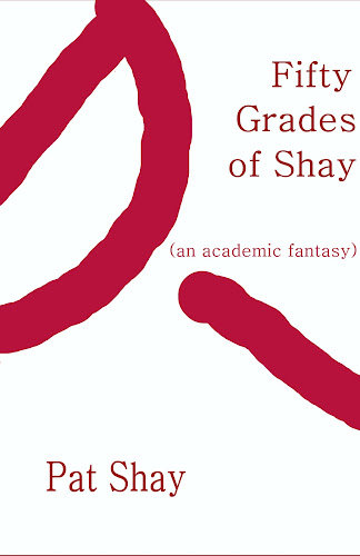 Fifty Grades of Shay