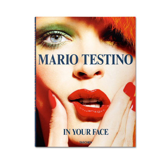 Mario Testino: In Your Face