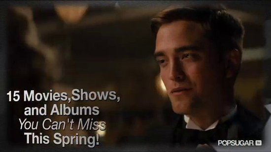 15 Movies, Shows, and Albums You Can't Miss This Spring!