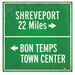 Shreveport and Bon Temps Metal Road Sign ($60)