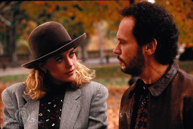 "Sally Albright, When Harry Met Sally Harry Burns: ""And was it worth it? The sacrifice for a friend you don't even keep in touch with?"" Sally Albright: ""Harry, you might not believe this, but I never considered not sleeping with you a sacrifice."""