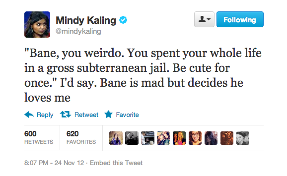 Mindy Kaling had imaginary conversations with the Batman villain Bane via Twitter.
