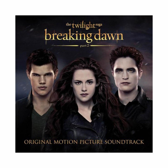 Breaking Dawn Part 2 Soundtrack, $21.99