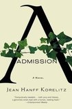 Admission by Jean Hanff Korelitz