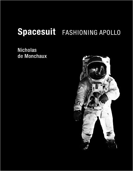 Spacesuit: Fashioning Apollo