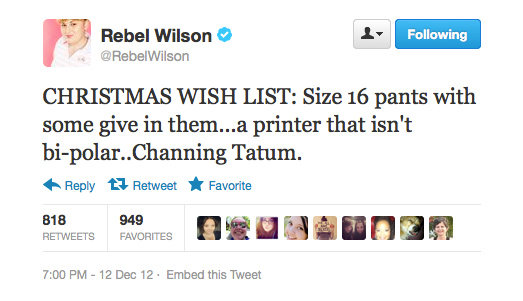 We don't think you're asking for too much, Rebel Wilson.