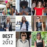 From Anna Wintour to Miroslava Duma, we put together a slideshow of the best street-style stars of 2012.