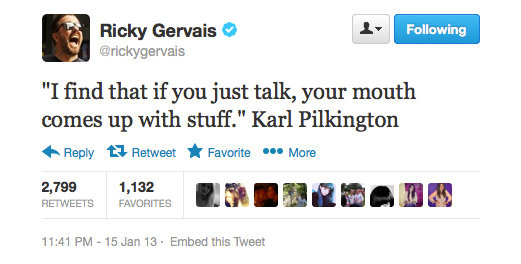 Ricky Gervais relays his friend Karl's words of wisdom.