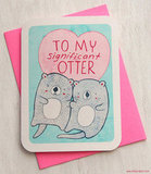 To my significant otter ($5)
