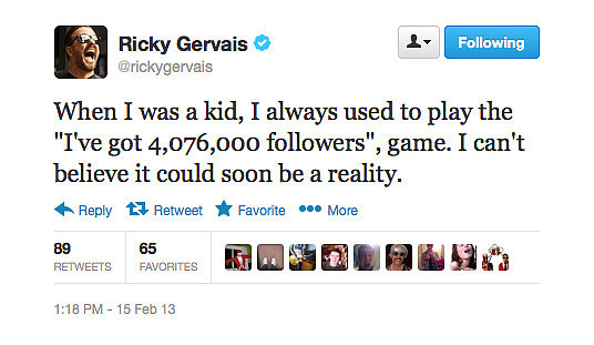 Ricky Gervais always was a big dreamer.