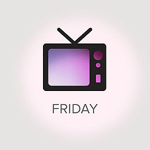 What's on TV For Friday, March 22, 2013