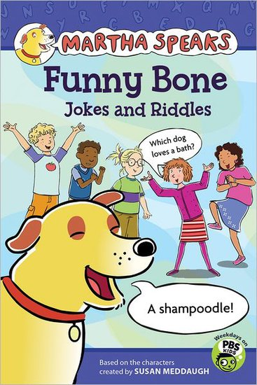 Martha Speaks: Funny Bone Jokes and Riddles