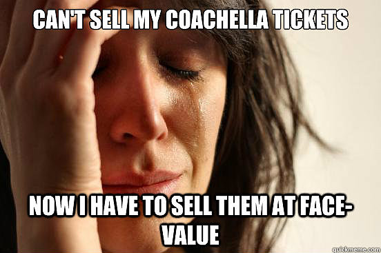 #CoachellaProblems