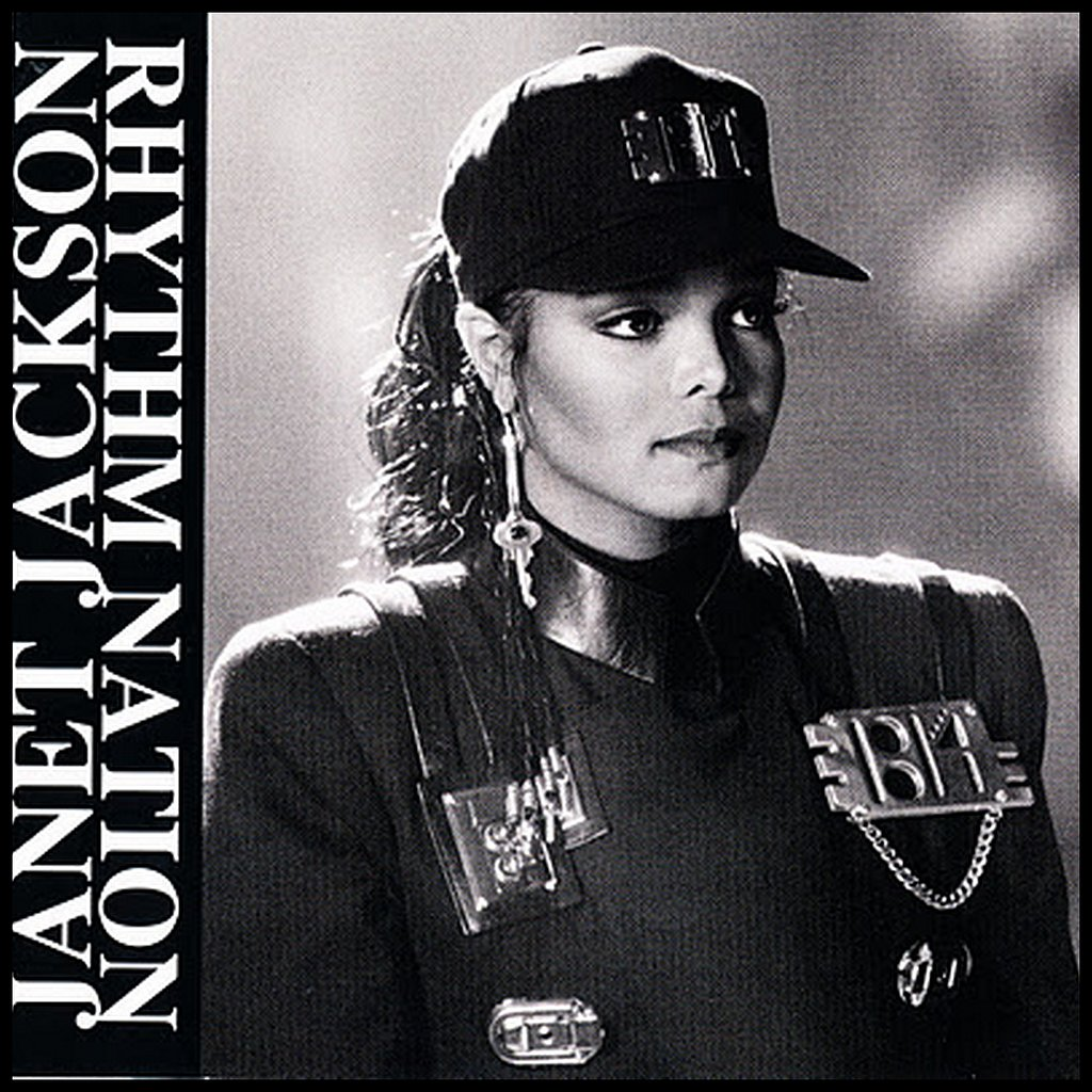 """Rhythm Nation"" by Janet Jackson"