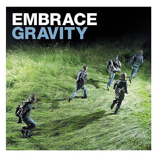 """""""Gravity"""" by Embrace"""