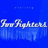 """Everlong"" by Foo Fighters"