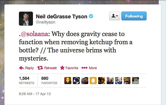 StarTalk Radio host Neil deGrasse Tyson explores the antigravity properties of America's favorite condiment.