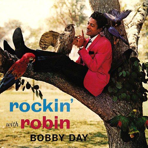 """Rockin' Robin"" by Bobby Day"