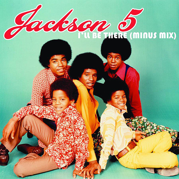 """I'll Be There"" by Jackson 5"