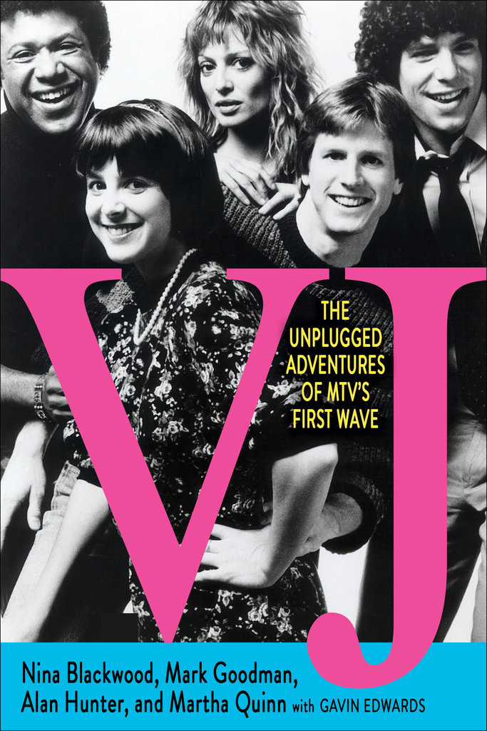 VJ: The Unplugged Adventures of MTV's First Wave ($25)