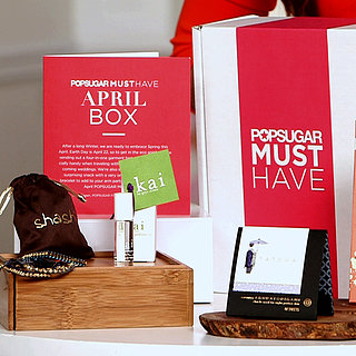 POPSUGAR April Must Have Box Reveal | Video