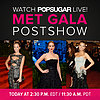 Met Gala Fashion Highlights Postshow
