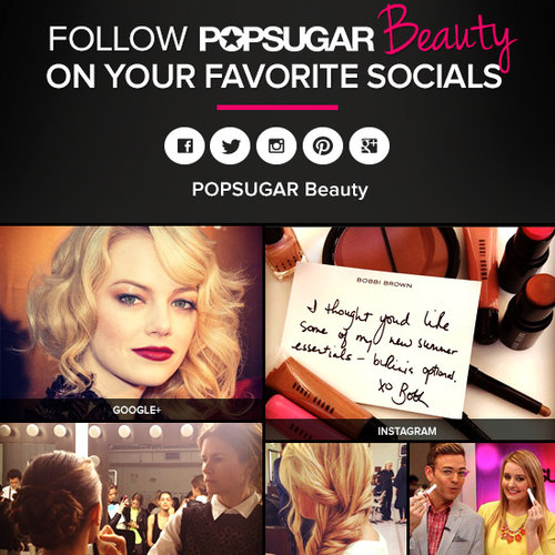 POPSUGAR Beauty on Facebook, Twitter, Instagram, & Pinterest
