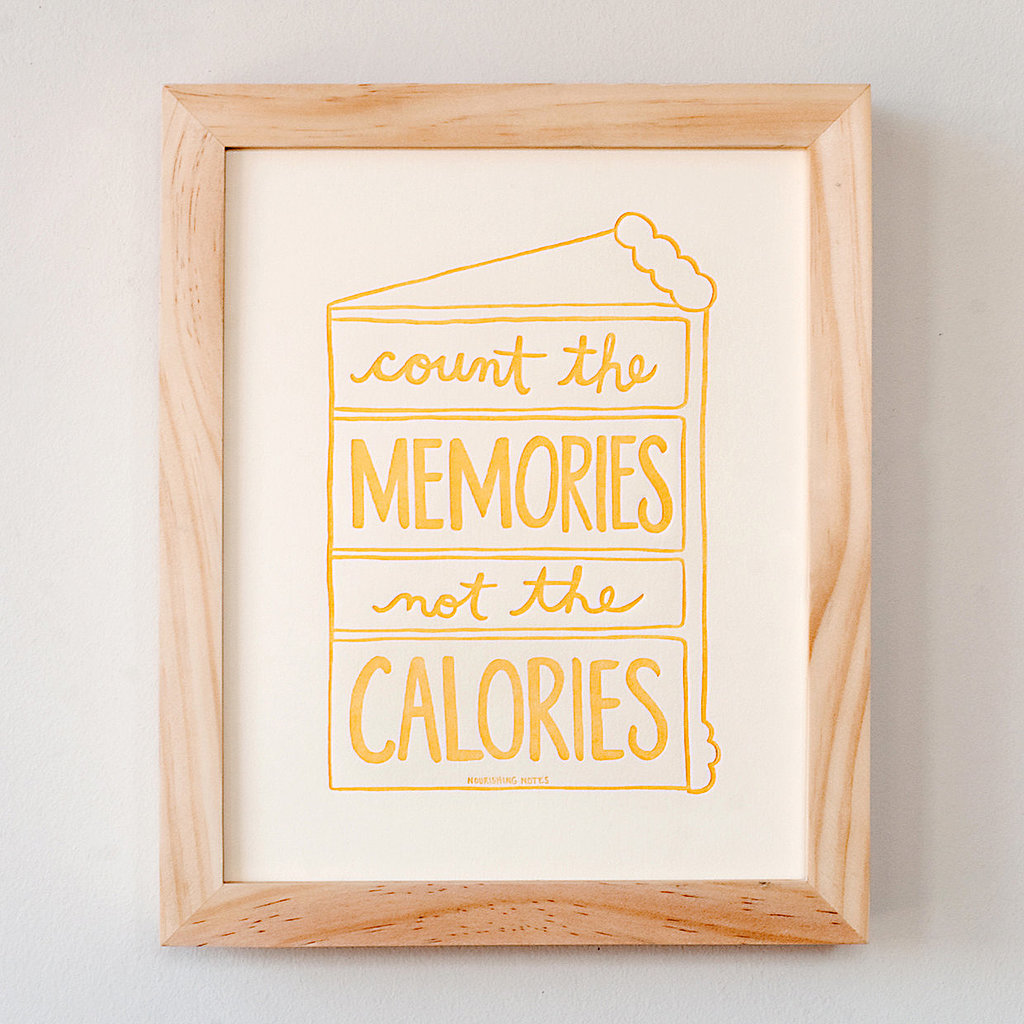Count the memories, not the calories ($15)