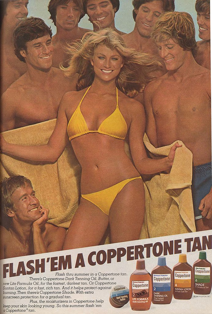 "Even though we now know the perils of tanning oil, this Coppertone campaign advertises ""your fastest, darkest tan . . . and it helps protect against burning."" Somehow we don't think this blonde and her entourage spent anytime applying sunscreen.  Source: Flickr user twitchery"