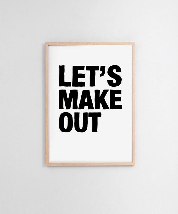Let's make out ($22)