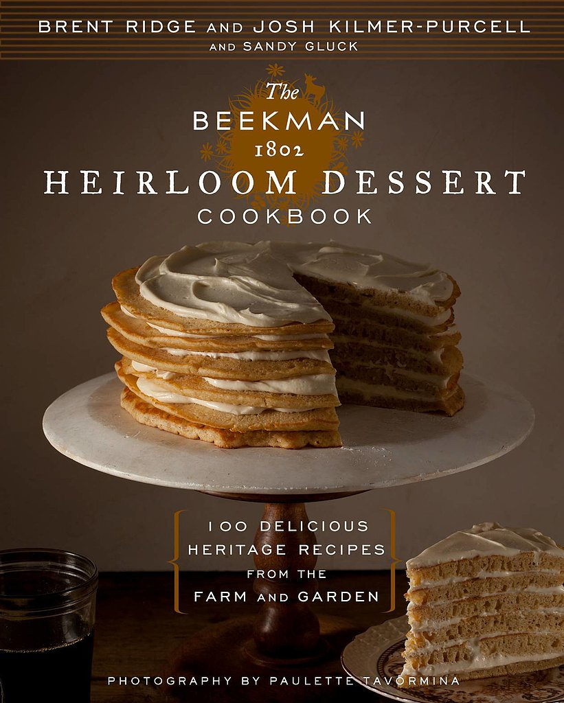 The Beekman 1802 Heirloom Dessert Cookbook