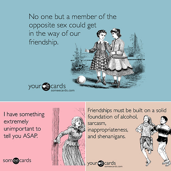 Someecards Only Your BFF Will Understand