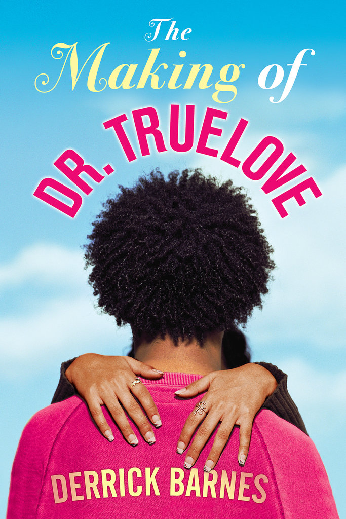The Making of Dr. True Love